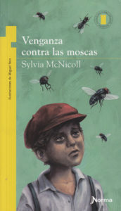 Venganza contra las moscas. Revenge on the Fly Foreign Edition
